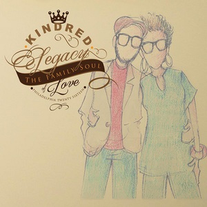 Kindred The Family Soul – Legacy of Love (2016)