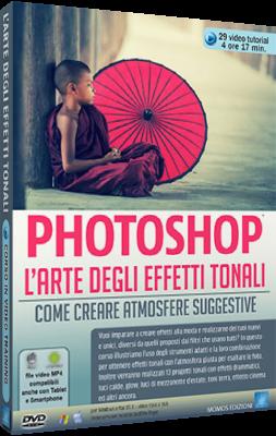 Grafica Digital Foto n.105 - Corso Avanzato Photoshop L'Arte degli Effetti Tonali