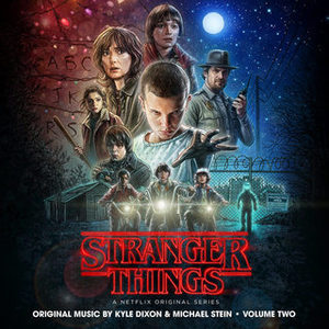 Kyle Dixon & Michael Stein - Stranger Things, Vol. 2 (A Netflix Countryal Series Soundtrack) (2016)