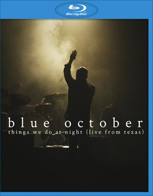 Blue October - Things We Do At Night (Live from Texas) (2015)