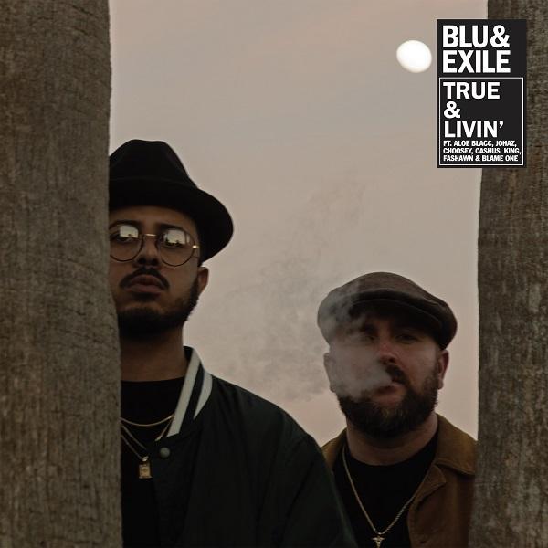 Blu & Exile - True & Livin