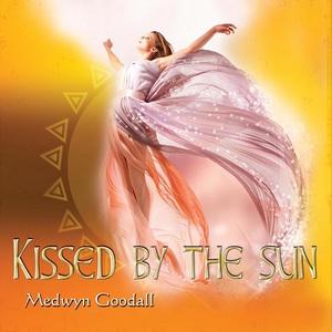 Medwyn Goodall - Kissed by the Sun (2016)