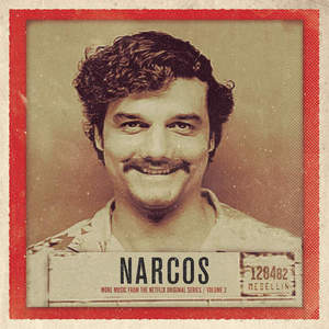 VA - Narcos, Vol. 2 (More Music From The Netflix Countryal Series) (2016)