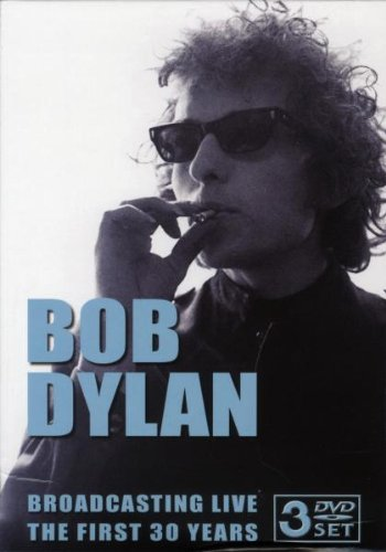 Bob Dylan – Broadcasting Live The First 30 Years (2005) [DVD5]
