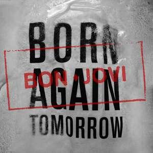 Bon Jovi - Born Again Tomorrow (Single) (2016)
