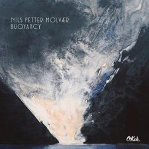 Nils Petter Molvaer - Buoyancy (2016)