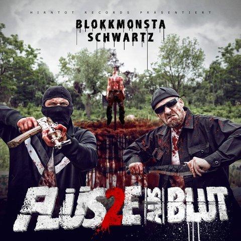 Cover: Blokkmonsta & Schwartz - Flüsse aus Blut 2 (2017)