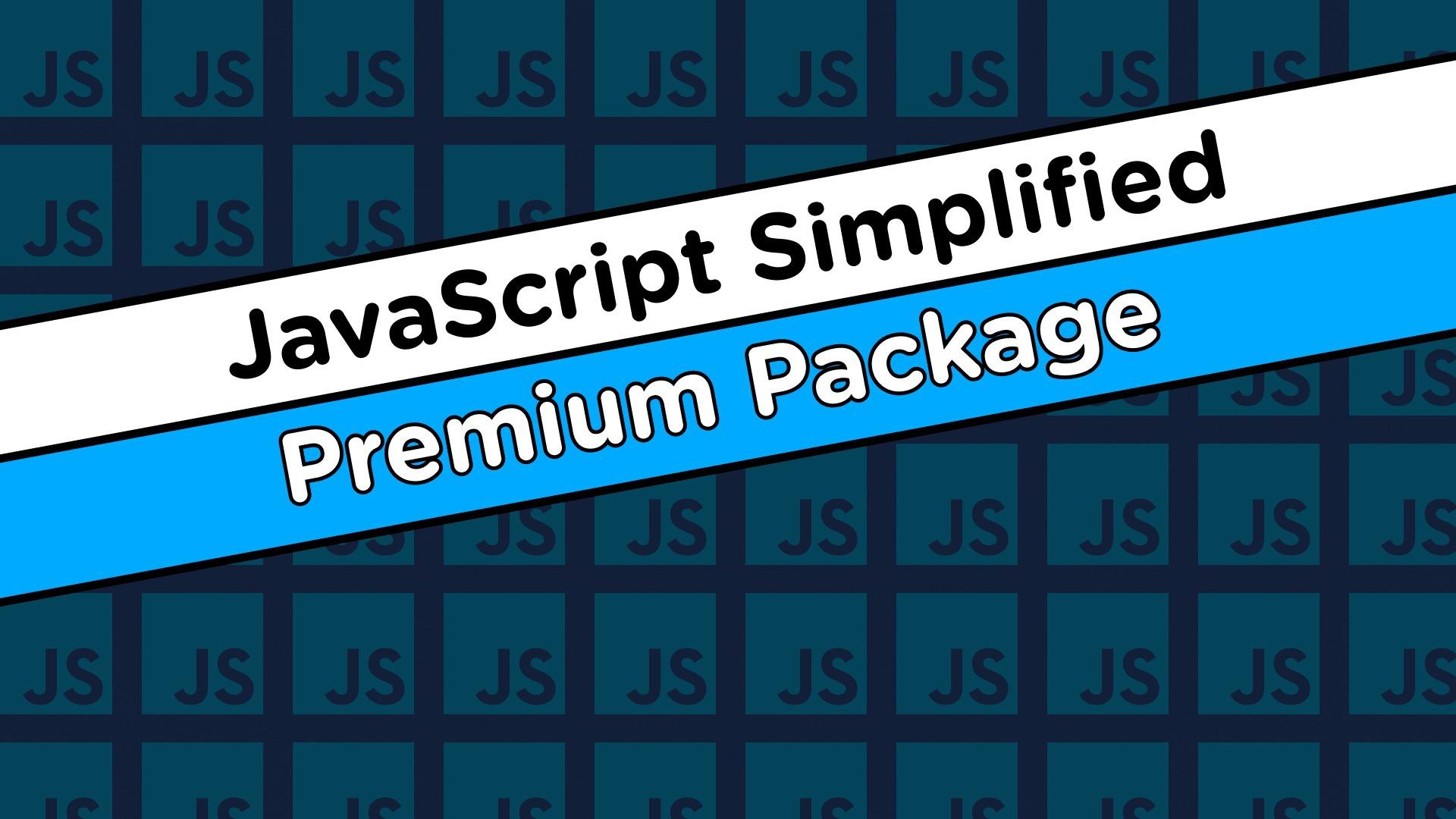 JavaScript Simplified - Advanced (Beta) (Updated 17/09/2021)