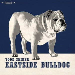 Todd Snider - Eastside Bulldog (2016)