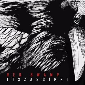 Red Swamp - Tiszassippi (2016)