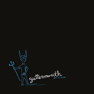 Guttermouth - Got It Made [EP] (2016)