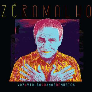 Zé Ramalho – Voz e Violão: 40 Anos de Música (2CD) (2016)