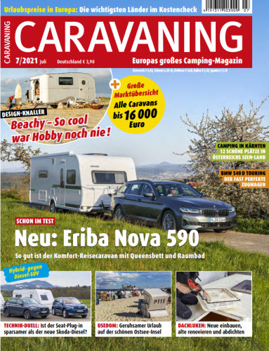Cover: Caravaning Europas großes Campingmagazin No 07 Juli 2021