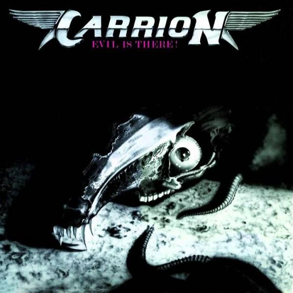 Carrion – Evil Is There! (1986) [FLAC/MP3]