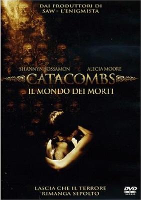Catacombs - Il Mondo Dei Morti (2007) HDTV 720P ITA ENG AC3 x264 mkv