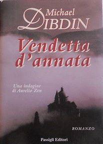 Michael Dibdin - Vendetta d'annata (2000)