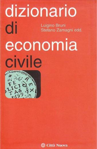 Stefano Zamagni, Luigino Bruni - Dizionario di economia civile (2009)