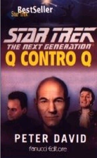 Peter David - Star Trek The Next Generation. Q contro Q (1998)