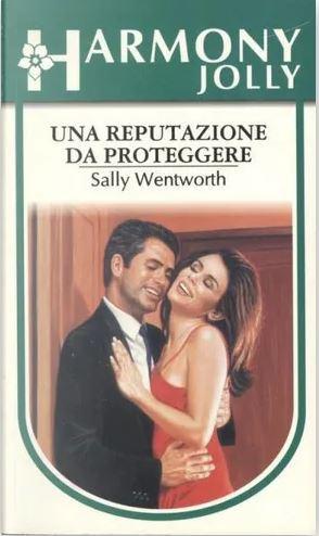 Sally Wentworth - Una reputazione da proteggere (1998)