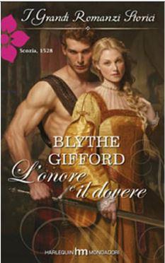 Blythe Gifford - The Brunson Clan vol.01. L'onore e il dovere (2013)