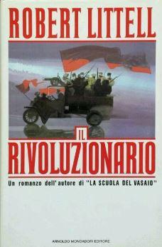 Robert Littell - Il rivoluzionario