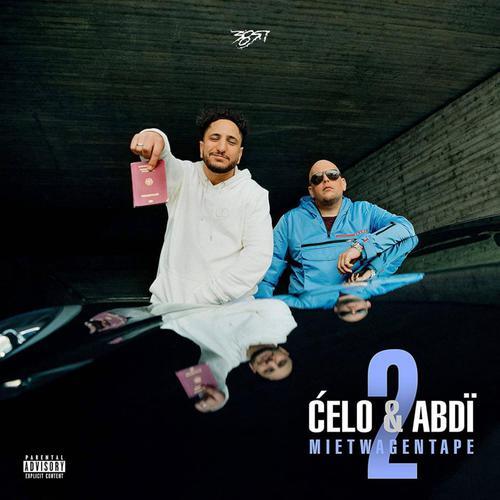 Celo & Abdi - Mietwagentape 2 (2021)