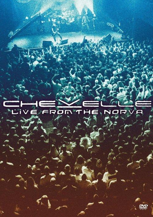 Chevelle - Live From The Norva (2003)