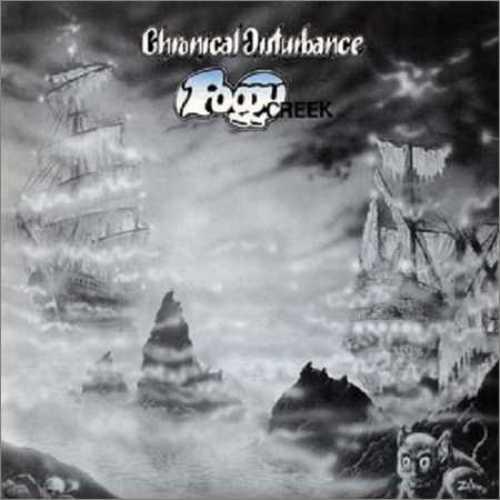 Chronical Disturbance – Foggy Creek (1990) [FLAC/MP3]