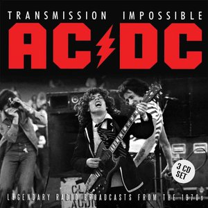 AC/DC (ACDC) – Transmission Impossible (Legendary Broadcasts From The 1970's) (Remastered) (2016) Album