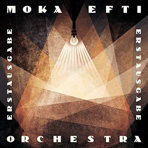 Moka Efti Orchestra - Erstausgabe (2020)