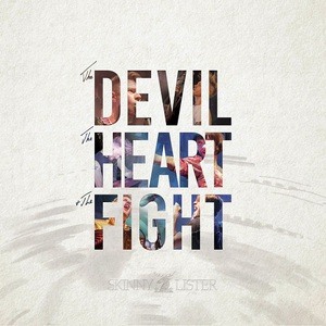 Skinny Lister - The Devil, the Heart & the Fight (2016)