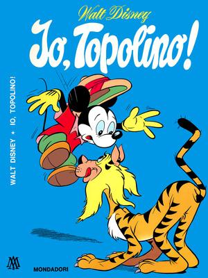 Walt Disney - Io, Topolino! (1969-05)