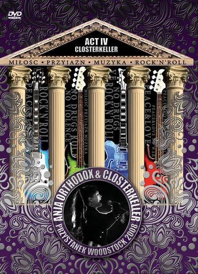 Closterkeller - Act IV: Przystanek Woodstock (2008)