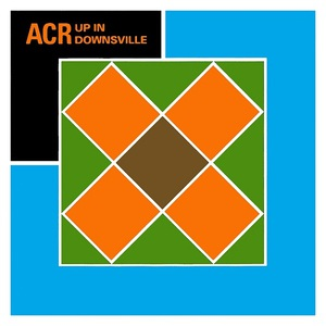 A Certain Ratio - Up In Downsville (2016)