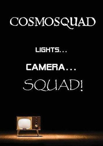 Cosmosquad - Lights...Camera...SQUAD! (2008) [DVD5]