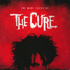 Various Artists - The Many Faces of the Cure (2016)