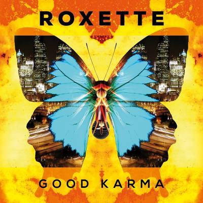 Roxette - Good Karma (2016).Mp3 - 320Kbps