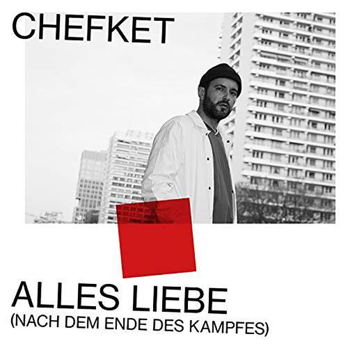 Chefket - Alles Liebe (Nach dem Ende des Kampfes) (2018)