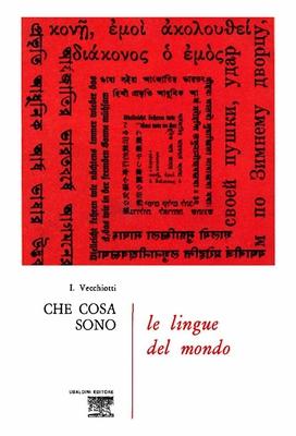 Icilio Vecchiotti - Che cosa sono le lingue del mondo (1972)