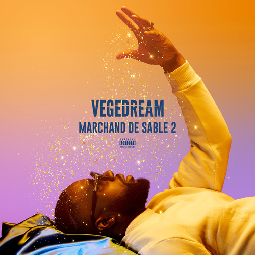 Vegedream - Marchand de sable 2 (2018)