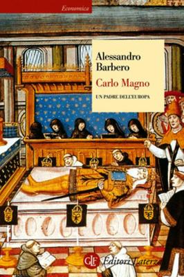 Alessandro Barbero - Carlo Magno. Un padre dell'Europa (2004)