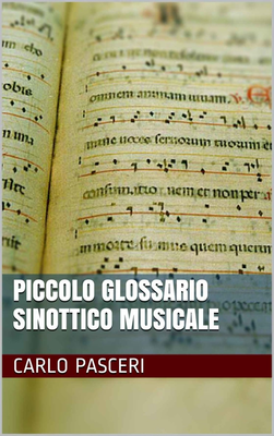 Carlo Pasceri - Piccolo glossario sinottico musicale (2014)