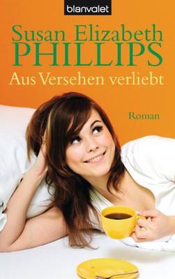 Phillips, Susan Elizabeth - Aus Versehen verliebt