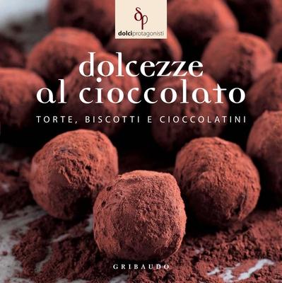 AA.VV. - Dolcezze al cioccolato (2010)