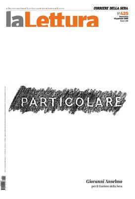 Corriere della Sera La Lettura N.425 - 19 Gennaio 2020