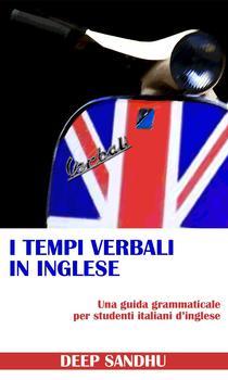 Deep Sandhu - I tempi verbali in Inglese (2013)