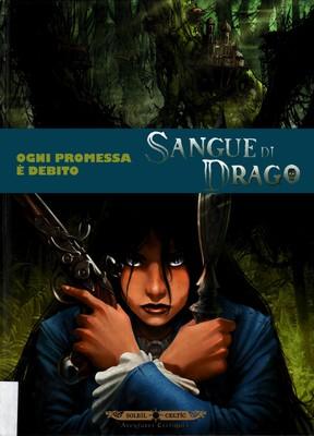 Sangue di Drago Volume 8 - Ogni promessa è un debito (2015)