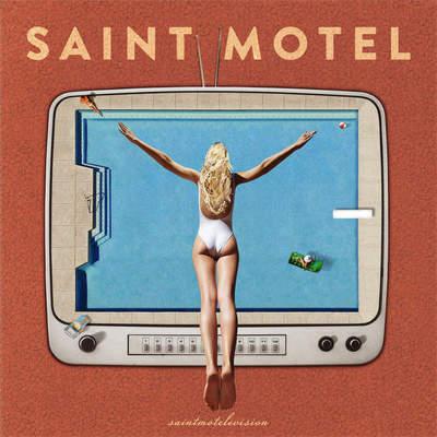Saint Motel - Saintmotelevision (2016).Mp3 - 320Kbps