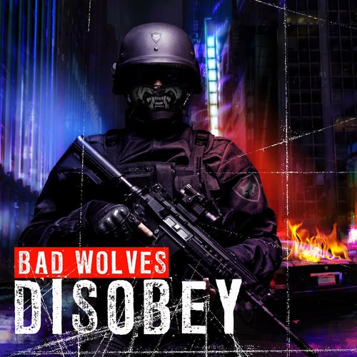 Bad Wolves - Discobey (2018)