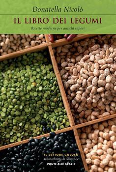 Donatella Niccolò - Il libro dei legumi. Ricette moderne per antichi sapori (2012)